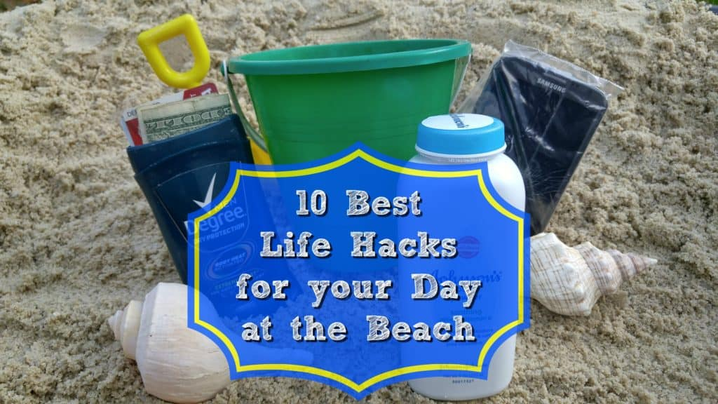 10 Best Lifehacks for your day at the beach