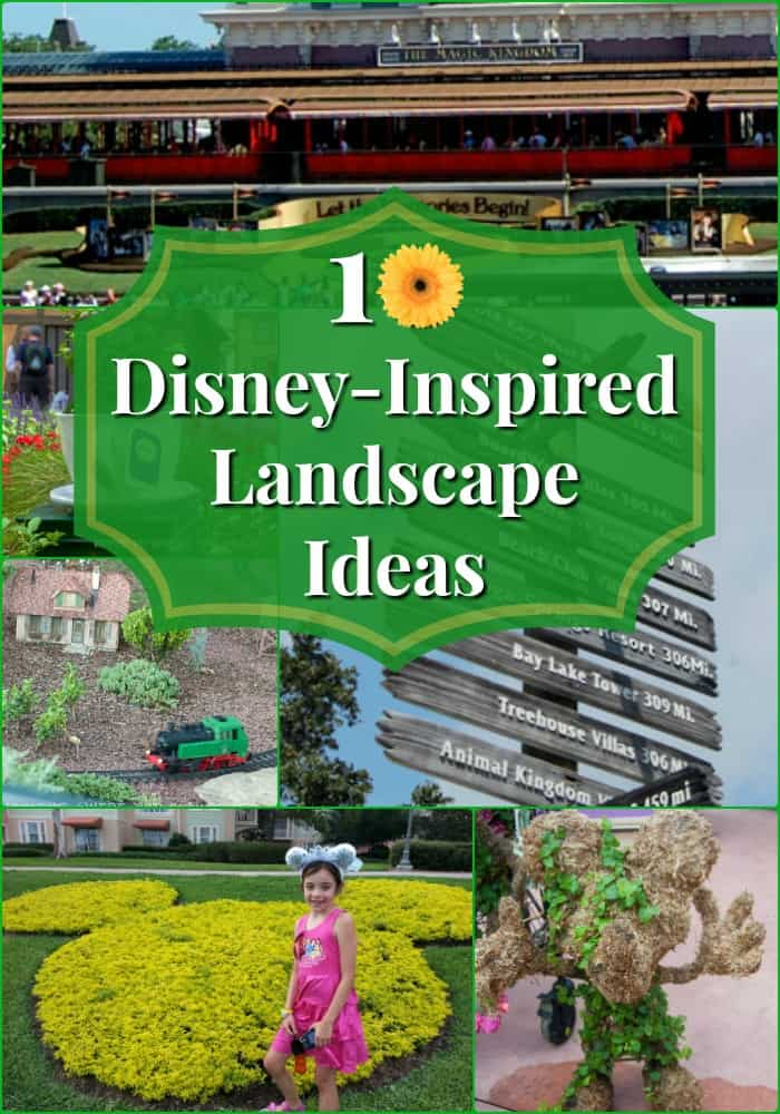 My Yard Goes Disney | 10 Inspiring Landscaping Ideas | Adventures ...