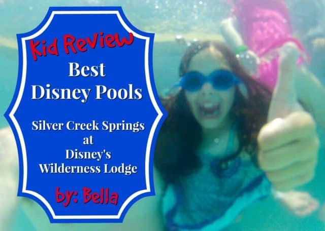 Kid Review of Silver Creek Springs Pool at Disney's Wilderness Lodge